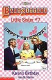 Karen's Birthday (Baby-Sitters Little Sister, 7)