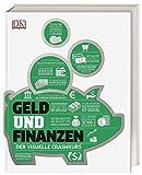 #dkinfografik. Geld und Finanzen: Der visuelle Crashkurs - Marianne Curphey