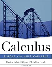 Calculus - Single and Multivariable (4th, Fourth Edition) - By Hughes-Hallett, Gleason, McCallum, ...etc