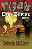 M'TK Sewer Rat - End of Empire: He Came From Nothing To Lead His People (Volume 1)