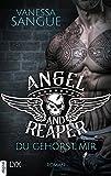 Angel & Reaper - Du gehörst mir