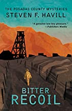 Bitter Recoil (Posadas County Mysteries Book 2)