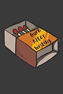 Burn After Writing, Blank Lined Journal (no questions), 6x9 160 Pages, Paperback, Matchbox Graphic