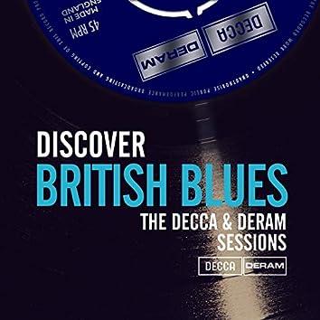 Discover British Blues On Decca & Deram