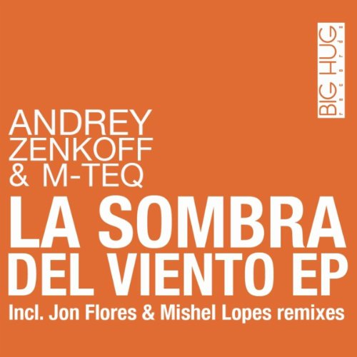 La Sombra Del Viento (Jon Flores Undercool Remix)