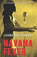 Havana Fever by Leonardo Padura(2009-05-01)