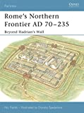 Rome's Northern Frontier AD, 70-235 (Fortress)