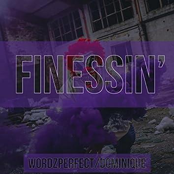 Finessin' (feat. Dominique)