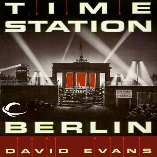 Time Station Berlin audiobook cover art