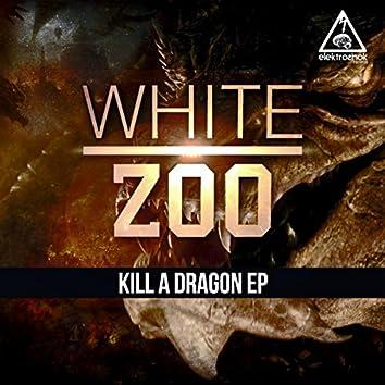 Kill A Dragon EP