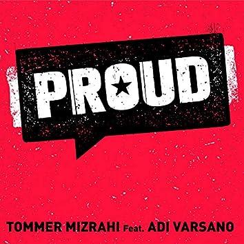 [PROUD - TOMMER MIZRAHI] (feat. Adi Varsano)