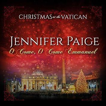 O Come, O Come Emmanuel (Christmas at The Vatican) (Live)