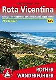 Rota Vicentina: Portugal Süd: Küstenweg von Santiago do Cacém zum Cabo de São Vicente. 20 Etappen. Mit GPS-Daten (Rother Wanderführer)