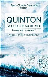 Quinton, la cure d'eau de mer - La mer est un docteur ! de Jean-Claude Secondé
