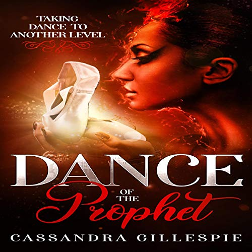 Dance of the Prophet: Taking Dance to Another Level audiobook cover art