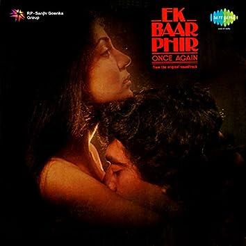 Ek Baar Phir (Original Motion Picture Soundtrack)