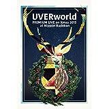 UVERworld PREMIUM LIVE on Xmas 2015 at Nippon Budokan(初回生産限定盤) [DVD]