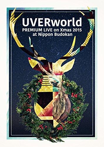 【早期購入特典あり】UVERworld Premium Live on X'mas Nippon Budokan 2015(初回生産限定盤)(2017年度UVERworld Special Live Photoカレンダー付き) Blu-ray