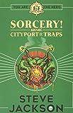 Fighting Fantasy: Sorcery 2: Cityport of Traps