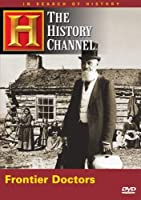 In Search of History: Frontier Doctors [DVD] [Import]