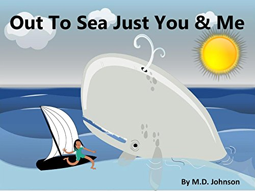 Out to Sea Just You and Me (English Edition)