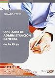 Operario de Administración General de La Rioja. Temario y Test (Colección 456)