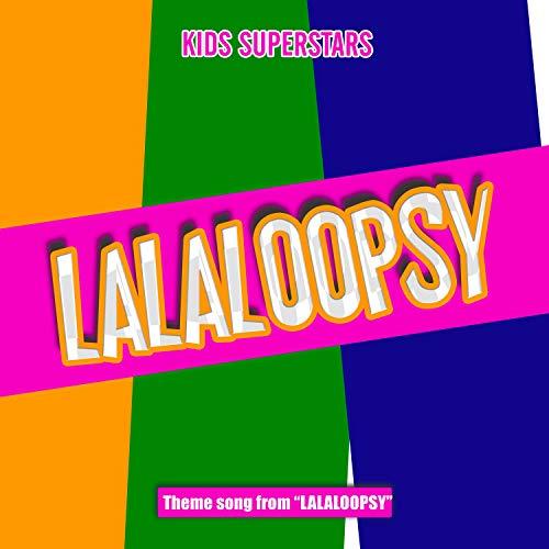 """Lalaloopsy Theme Song (from \""""Lalaloopsy\"""")"""