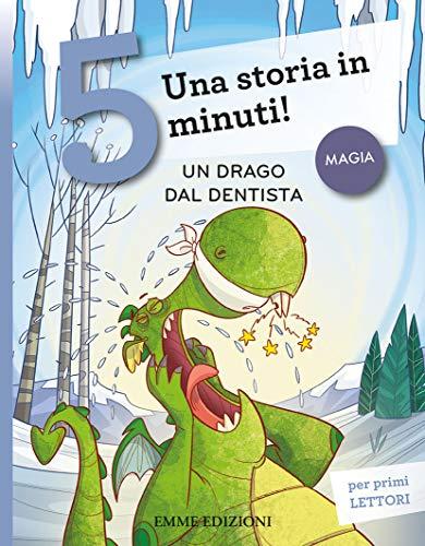 Un drago dal dentista. Una storia in 5 minuti!