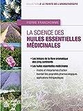 La science des huiles essentielles médicinales
