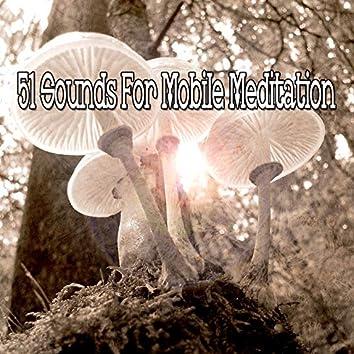51 Sounds for Mobile Meditation