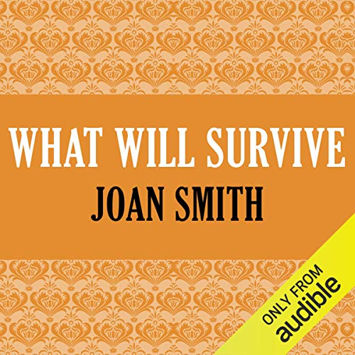 What Will Survive audiobook cover art
