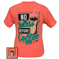 Girlie Girls No Talkie Before Coffee! Short Sleeve T-Shirt