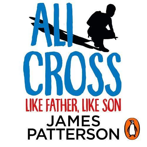 Ali Cross: Like Father, Like Son cover art