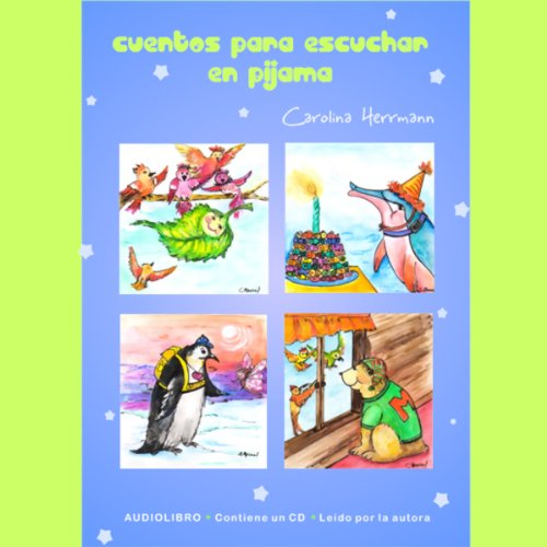 Cuentos Para Escuchar en Pijama (Spanish Edition) audiobook cover art