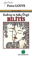 Kadina ve Aska Övgü - Bilitis