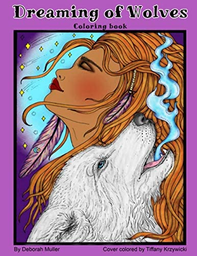 Dreaming of Wolves A mystical coloring book of beautiful wolves girls and fantasy art by Deborah product image