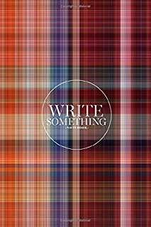Notebook - Write something: Plaid fabric loincloth with stripe color abstract notebook, Daily Journal, Composition Book Journal, College Ruled Paper, 6 x 9 inches (100sheets)
