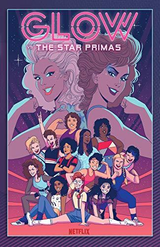 GLOW vs. The Star Primas (English Edition)