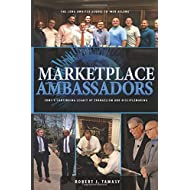 Marketplace Ambassadors: CBMC's Continuing Legacy of Evangelism and Disciplemaking (90th Anniversary Edition)