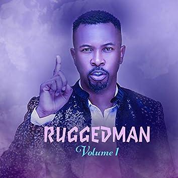 Ruggedman, Vol. 1
