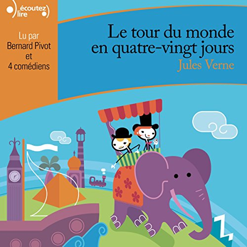 Le tour du monde en quatre-vingts jours audiobook cover art