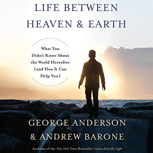 Life Between Heaven and Earth audiobook cover art
