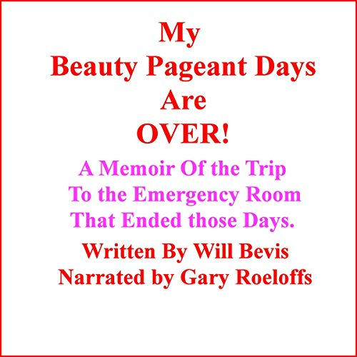 My Beauty Pageant Days Are Over. audiobook cover art