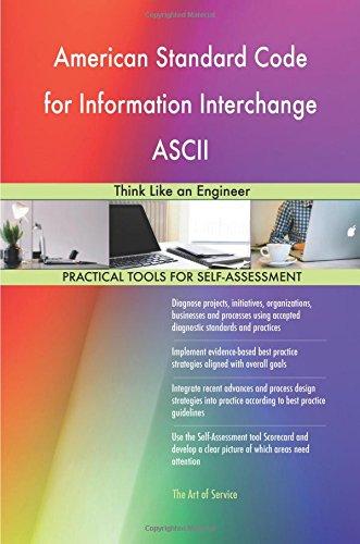 American Standard Code for Information Interchange ASCII: Think Like an Engineer