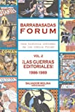 Barrabasadas Forum (Historia Informal de los cómics Forum): vol. 2. ¡Las Guerras Editoriales! 1986-1989
