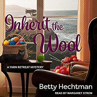 Inherit the Wool     Yarn Retreat Mystery Series, Book 6              By:                                                                                                                                 Betty Hechtman                               Narrated by:                                                                                                                                 Margaret Strom                      Length: 8 hrs and 22 mins     Not rated yet     Overall 0.0