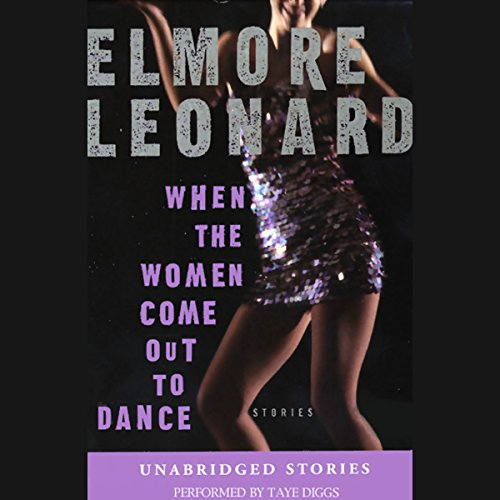 When the Women Come Out to Dance (Unabridged Stories) cover art