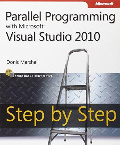 Parallel Programming with Microsoft Visual Studio 2010 Step