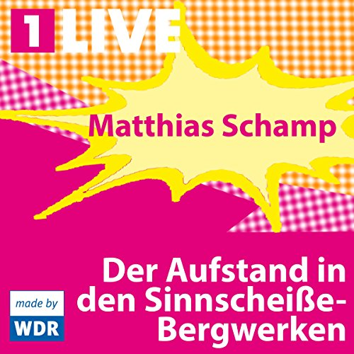 Der Aufstand in den Sinnscheiße-Bergwerken                   By:                                                                                                                                 Matthias Schamp                               Narrated by:                                                                                                                                 Marc Hosemann,                                                                                        Mira Partecke,                                                                                        Bernhard Schütz,                   and others                 Length: 53 mins     Not rated yet     Overall 0.0