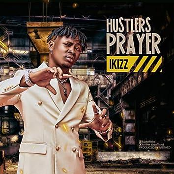 Hustlers Prayer